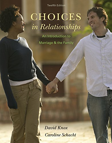 9781305698482: Bundle: Choices in Relationships: An Introduction to Marriage and the Family, 12th + Aplia™, 1 term Access Code