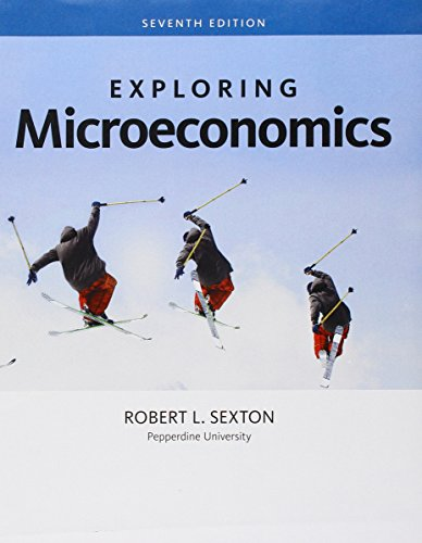 Bundle: Exploring Microeconomics, 7th + LMS Integrated for ApliaTM, 1 term Printed Access Card: ...