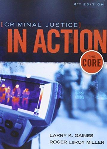 9781305699991: Bundle: Criminal Justice in Action: The Core, Loose-Leaf Version, 8th + MindTap Criminal Justice, 1 term (6 months) Printed Access Card