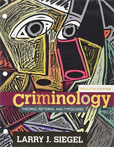 9781305700062: Bundle: Criminology: Theories, Patterns and Typologies, Loose-Leaf Version, 12th + MindTap Criminal Justice, 1 term (6 months) Printed Access Card
