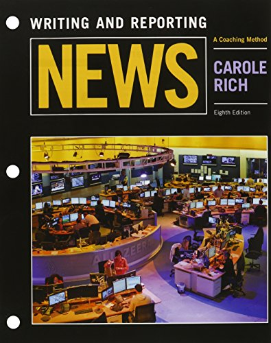 9781305701045: Bundle: Writing and Reporting News: A Coaching Method, Loose-leaf Version, 8th + MindTap Communication, 1 term (6 months) Printed Access Card (Mass Communication and Journalism)