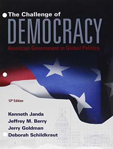 9781305701298: Bundle: The Challenge of Democracy: American Government in Global Politics, Loose-leaf Version, 13th + MindTap Political Science, 1 term (6 months) Printed Access Card