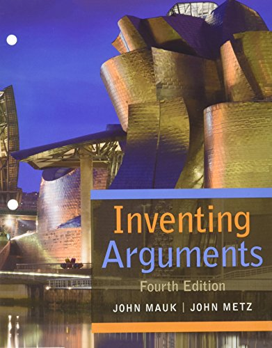 Bundle: Inventing Arguments, Loose-leaf Version, 4th +: John Mauk; John