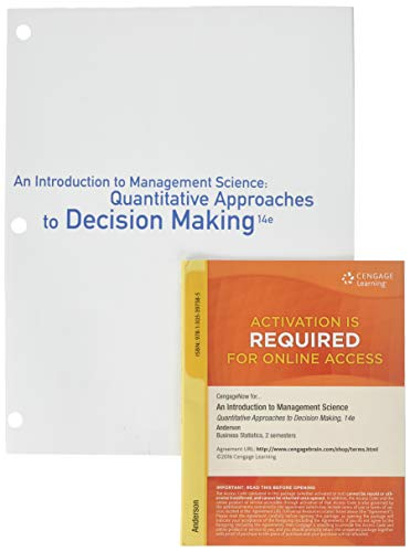 9781305717299: Bundle: An Introduction to Management Science: Quantitative Approaches to Decision Making, 14th + CengageNOW, 2 terms (12 months) Printed Access Card