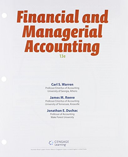 Bundle: Financial & Managerial Accounting, Loose-Leaf Version, 13th + LMS Integrated for ...