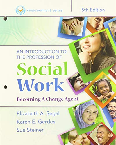 Bundle: Empowerment Series: An Introduction to the Profession of Social Work, Loose-Leaf Version, ...