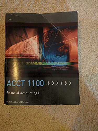 acct 1100 financial accounting 1 26th edition: Carl S. warren