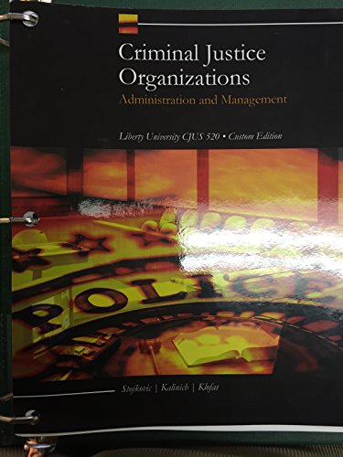 9781305751149: Criminal Justice Organizations: Administration and Management