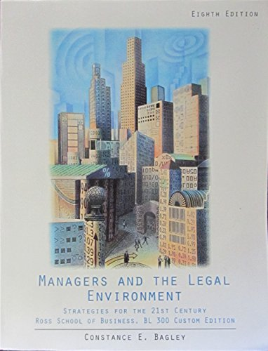 9781305756618: Managers and the Legal Environment: Strategies for the 21st Century : Ross School of Business, BL 300 Custom Edition