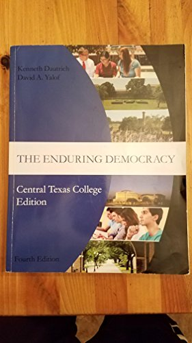 9781305757783: The Enduring Democracy CTC Edition Fourth Edition
