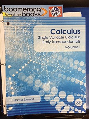 9781305760844: Single Variable Calculus Volume 1 (8th Edition Looseleaf)