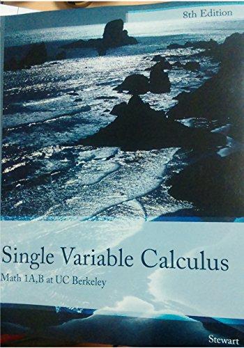 9781305765276: Single Variable Calculus 8th Stewart Math 1A,B at UC Berkeley BRAND NEW