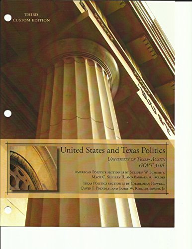 9781305766501: United States and Texas Politics (University of Texas- Austin GOVT 310L) Third Custom Edition