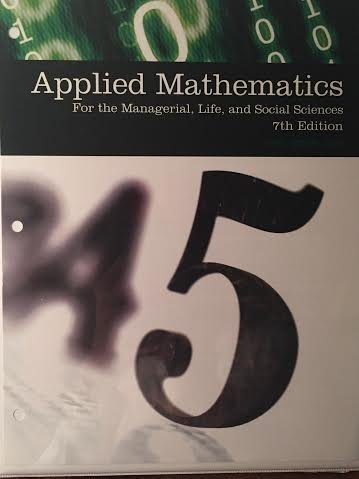 9781305767546: Applied Mathematics for the Managerial, Life, and Social Sciences, 7th edition