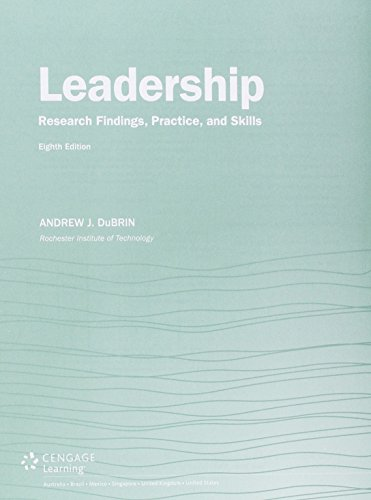 Bundle: Leadership: Research Findings, Practice, and Skills,: Andrew J. DuBrin