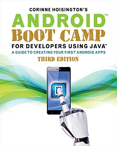 9781305857995: Android Boot Camp for Developers Using Java: A Guide to Creating Your First Android Apps