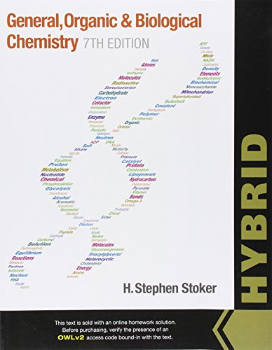 General, Organic, and Biological Chemistry, Hybrid (with OWLv2 Quick Prep for General Chemistry ...