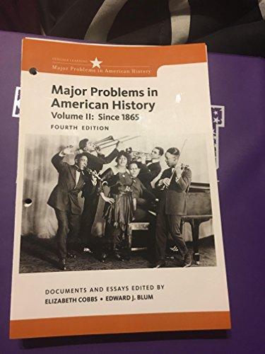 Llf Major Problems in American History Vol II: Elizabeth Cobbs; Edward J. Blum; Jon Gjerde