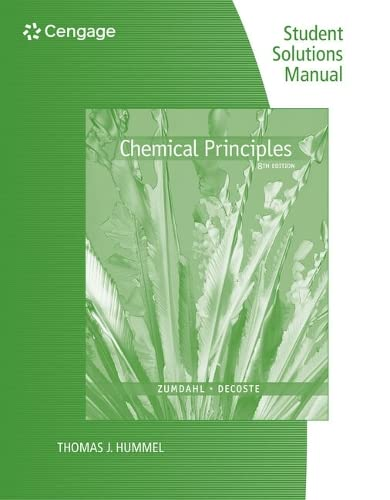 Student Solutions Manual for Zumdahl/DeCoste's Chemical Principles, 8th: Zumdahl, Steven ...