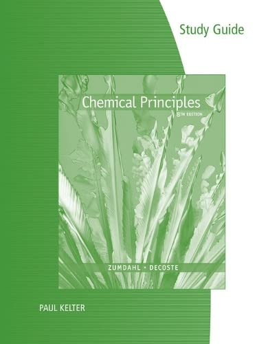 9781305867123: Study Guide for Zumdahl/DeCoste's Chemical Principles, 8th