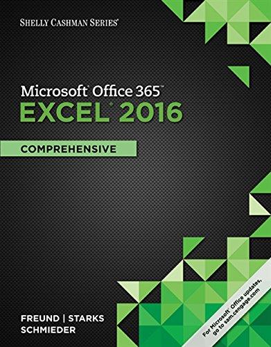 Shelly Cashman Series Microsoft Office 365 & Excel 2016: Comprehensive: Freund, Steven M.; ...