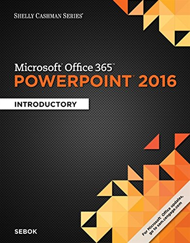 9781305870796: Shelly Cashman Series Microsoft Office 365 & PowerPoint 2016: Introductory