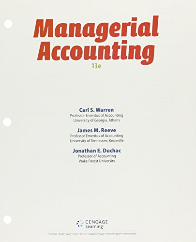 9781305918375: Bundle: Managerial Accounting, Loose-leaf Version, 13th + CengageNOW™v2, 2 terms (12 months) Printed Access Card for Warren/Reeve/Duchac's Accounting, 26th