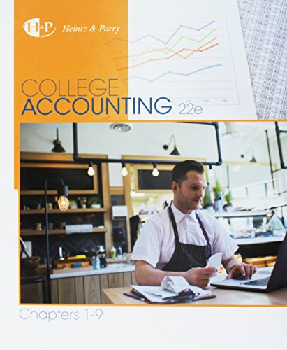 Bundle: College Accounting, Chapters 1-9, 22nd + CengageNOWTMv2, 1 term Printed Access Card: Heintz...