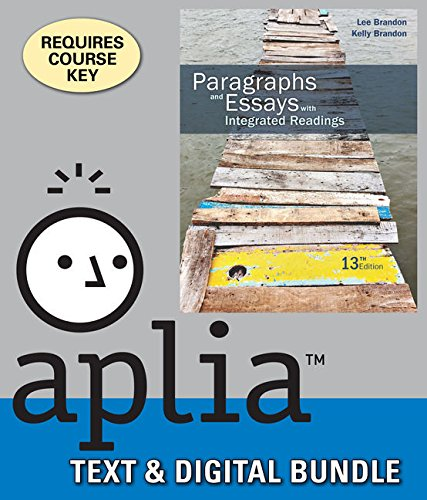 Bundle: Paragraphs and Essays with Integrated Readings, Loose Leaf Version + ApliaTM, 1 term ...