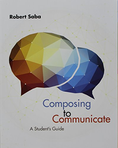 Bundle: Composing to Communicate, Student's Guide + MindTap English, 1 term (6 months) Printed...