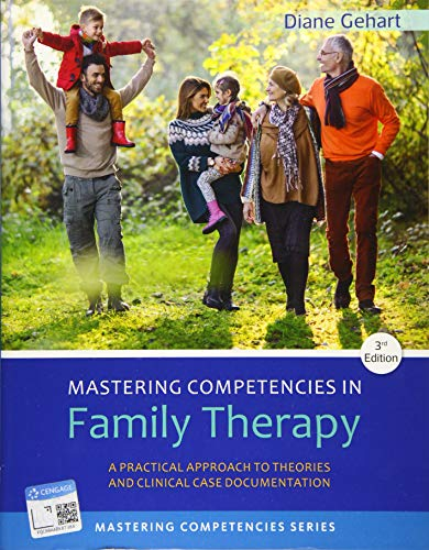 Mastering Competencies in Family Therapy: A Practical: Gehart, Diane R.