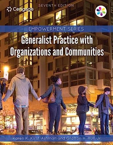 Empowerment Series: Generalist Practice with Organizations and: Karen K. Kirst-Ashman