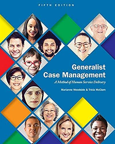 Generalist Case Management: A Method of Human: Woodside, Marianne R.;