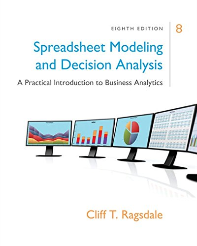 9781305947412: Spreadsheet Modeling & Decision Analysis: A Practical Introduction to Business Analytics