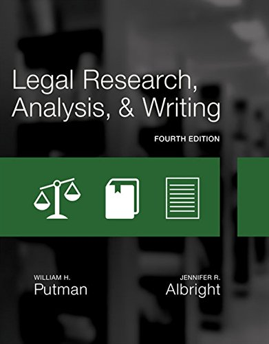Legal Research, Analysis, and Writing: Putman, William H.;