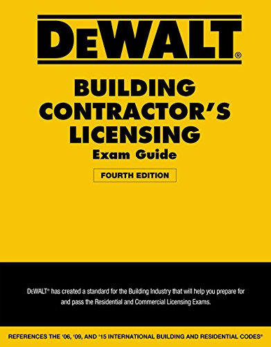 9781305960336: DEWALT Building Contractor's Licensing Exam Guide: Based on the 2015 IRC & IBC (DEWALT Series)