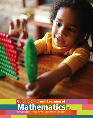 Guiding Children's Learning of Mathematics (MindTap Course: Johnson, Art; Tipps,