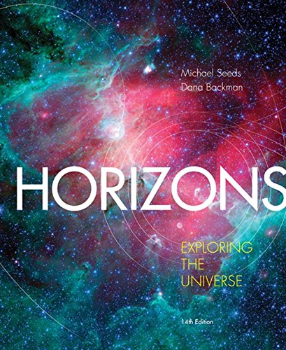 Horizons: Exploring the Universe, 14th Edition: Seeds, Michael A.;