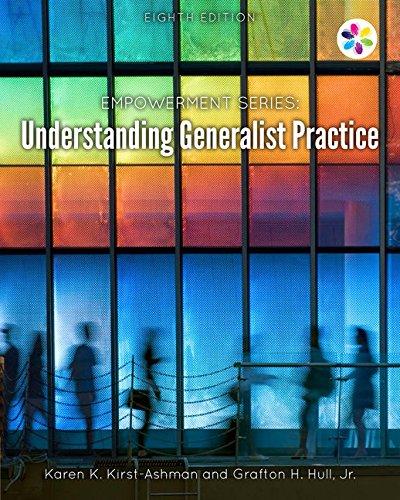 Empowerment Series: Understanding Generalist Practice: Karen K. Kirst-Ashman