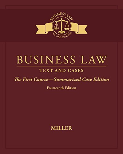 Business Law: Text & Cases - The First Course - Summarized Case Edition (Paperback): Roger ...