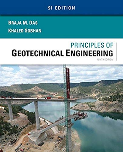 9781305970953: Principles of Geotechnical Engineering: SI Edition