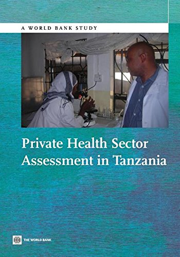 9781306155748: Private Health Sector Assessment in Tanzania (World Bank Study)