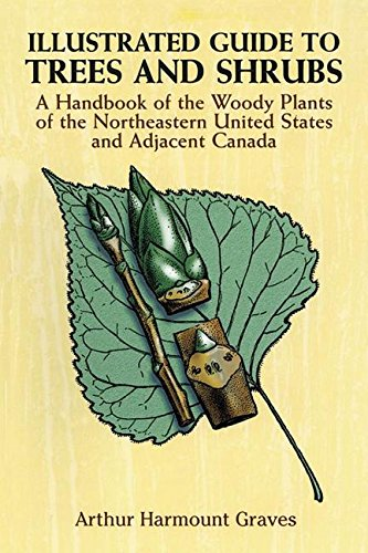 9781306354288: Illustrated Guide to Trees and Shrubs: A Handbook of the Woody Plants of the Northeastern United States and Adjacent Canada/Revised Edition