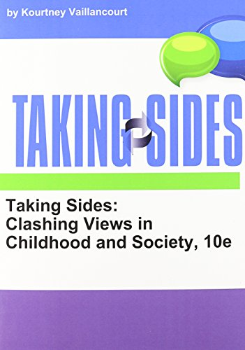 9781308008844: Taking Sides Clashing Views in Childhood and Society