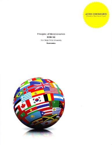 9781308042510: Principles of MicroEconomics ECON 102 San Diego State University Economics
