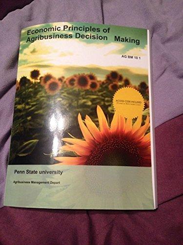 9781308106731: Economic Principles of Agribusiness Decision Making (Penn State custom text)