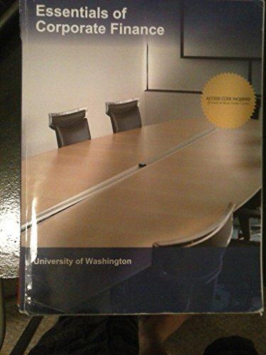 Essentials of Corporate Finance University of Washington: Mcgraw Hill
