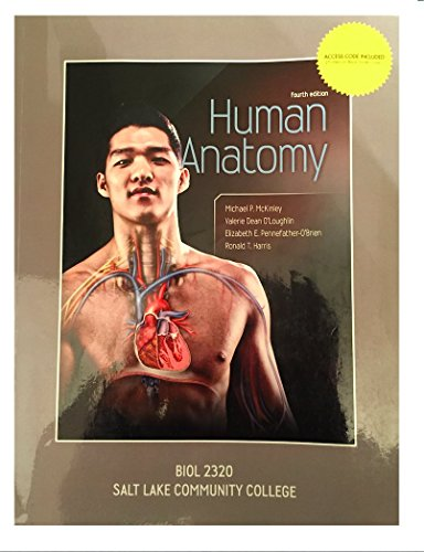 9781308117195: Human Anatomy fourth edition Michael P. McKinley Salt Lake Community College (SLCC) BIOL 2320
