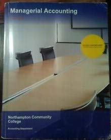 9781308129792: Managerial Accounting Acct202 - Northampton Community College