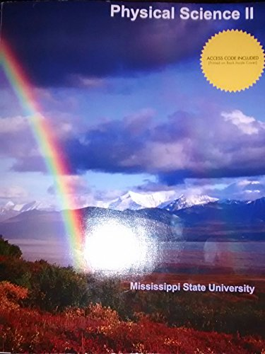 9781308133096: Physical Science II (Mississippi State University Custom Edition)